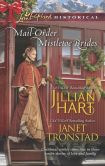 Book Cover Image. Title: Mail-Order Mistletoe Brides:  Christmas Hearts / Mistletoe Kiss in Dry Creek (Love Inspired Historical Series), Author: Jillian Hart