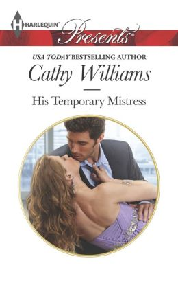 His Temporary Mistress (Harlequin Presents Series #3206)