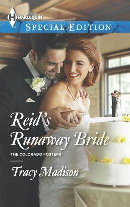 Reid's Runaway Bride (Harlequin Special Edition Series #2309)