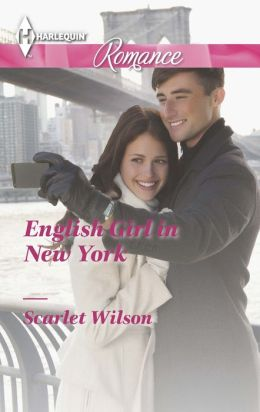 English Girl in New York (Harlequin Romance Series #4409)