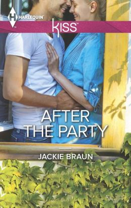 After the Party (Harlequin Kiss Series #48)