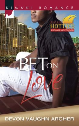 Bet on Love (Harlequin Kimani Romance Series #364)