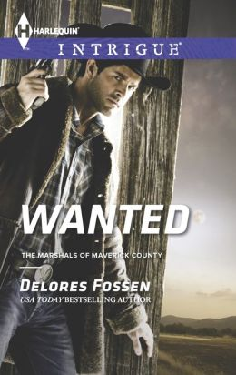 Wanted (Harlequin Intrigue Series #1467)