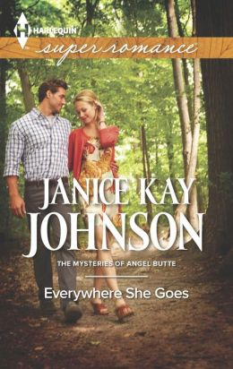 Everywhere She Goes (Harlequin Super Romance Series #1896)