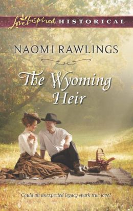 The Wyoming Heir (Love Inspired Historical Series)