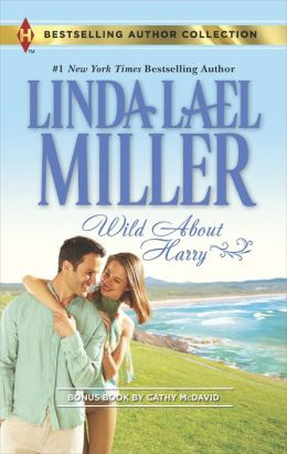 Wild About Harry (Harlequin Bestselling Author Series)