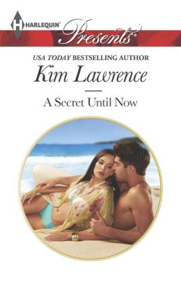 A Secret Until Now (Harlequin Presents Series #3213)