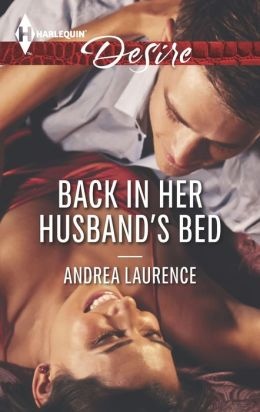 Back in Her Husband's Bed (Harlequin Desire Series #2284)