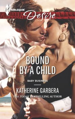 Bound by a Child (Harlequin Desire Series #2286)