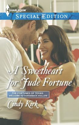 A Sweetheart for Jude Fortune (Harlequin Special Edition Series #2312)