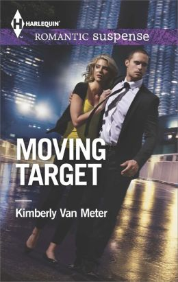 Moving Target (Harlequin Romantic Suspense Series #1790)