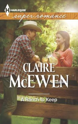 A Ranch to Keep (Harlequin Super Romance Series #1905)
