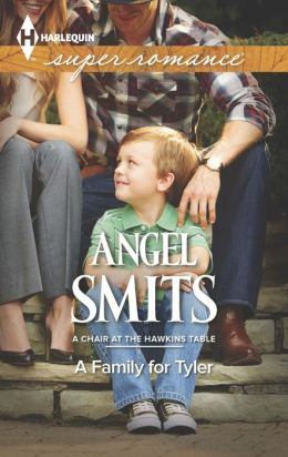 A Family for Tyler (Harlequin Super Romance Series #1907)