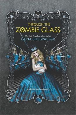 Through the Zombie Glass (White Rabbit Chronicles Series #2)