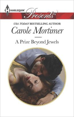 A Prize Beyond Jewels (Harlequin Presents Series #3217)