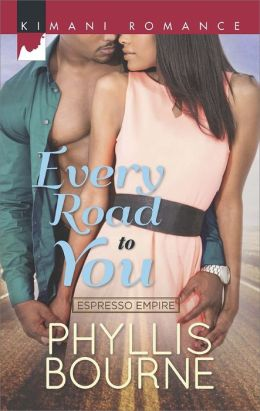Every Road to You (Harlequin Kimani Romance Series #370)