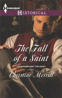 The Fall of a Saint (Harlequin Historical Series #1176)