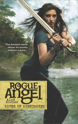 River of Nightmares (Rogue Angel Series #47)