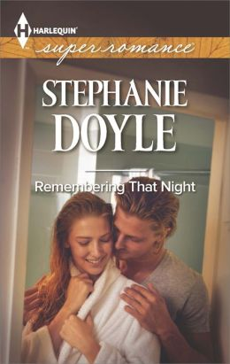 Remembering That Night (Harlequin Super Romance Series #1910)