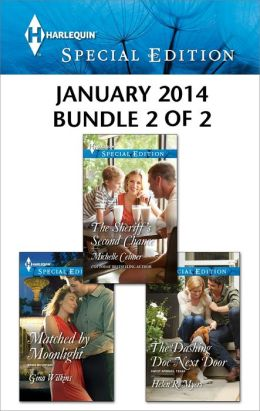 Harlequin Special Edition January 2014 - Bundle 2 of 2: Matched by Moonlight\The Sheriff's Second Chance\The Dashing Doc Next Door