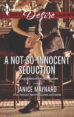 A Not-So-Innocent Seduction (Harlequin Desire Series #2296)