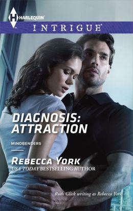 Diagnosis: Attraction (Harlequin Intrigue Series #1490)