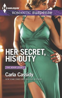 Her Secret, His Duty (Harlequin Romantic Suspense Series #1796)