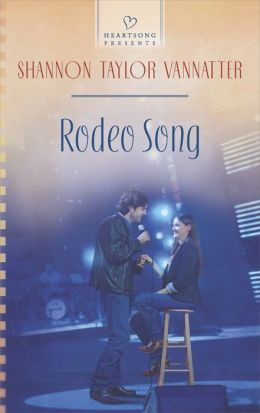 Rodeo Song (Heartsong Presents Series #1091)