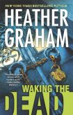 Book Cover Image. Title: Waking the Dead, Author: Heather Graham