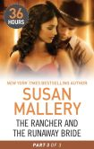 Book Cover Image. Title: The Rancher and the Runaway Bride Part 3, Author: Susan Mallery