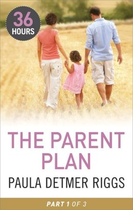 The Parent Plan Part 1