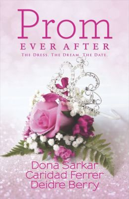 Prom Ever After: Haute Date / Save the Last Dance / Prom and Circumstance (Harlequin Kimani TRU Series)