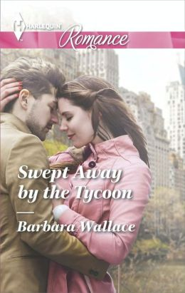 Swept Away by the Tycoon (Harlequin Romance Series #4426)