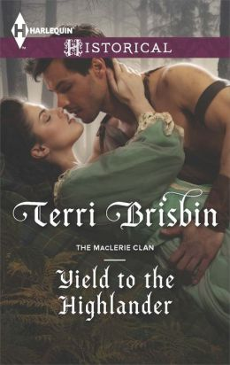 Yield to the Highlander (Harlequin Historical Series #1185)