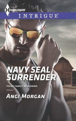Navy SEAL Surrender (Harlequin Intrigue Series #1495)