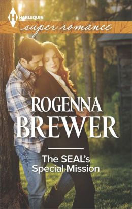 The SEAL's Special Mission (Harlequin Super Romance Series #1921)