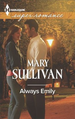 Always Emily (Harlequin Super Romance Series #1923)