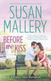 Book Cover Image. Title: Before We Kiss, Author: Susan Mallery