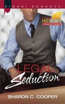 Legal Seduction (Harlequin Kimani Romance Series #383)