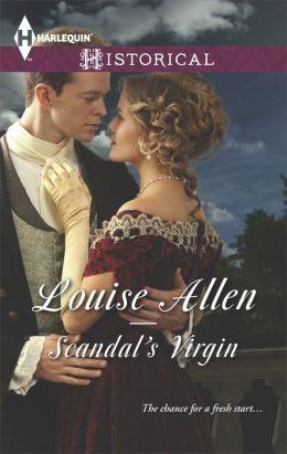 Scandal's Virgin (Harlequin Historical Series #1189)