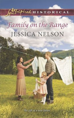 Family on the Range (Love Inspired Historical Series)
