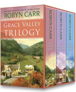 Grace Valley Trilogy: Deep in the Valley\Just Over the Mountain\Down by the River