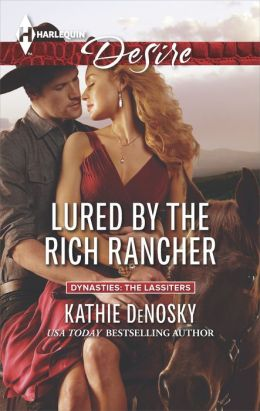 Lured by the Rich Rancher (Harlequin Desire Series #2312)