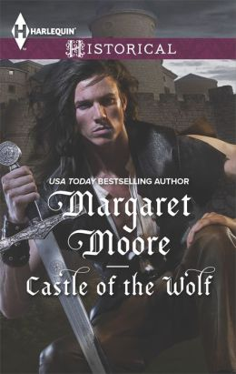 Castle of the Wolf (Harlequin Historical Series #1194)