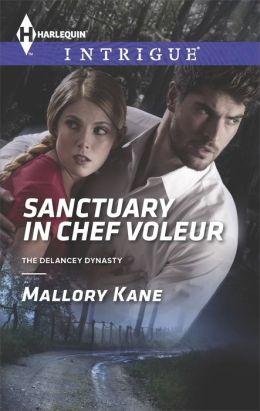 Sanctuary in Chef Voleur (Harlequin Intrigue Series #1508)