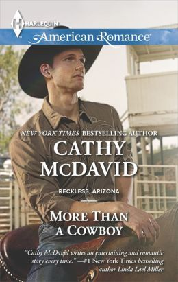 More Than a Cowboy (Harlequin American Romance Series #1508)