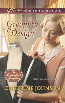 Groom by Design (Love Inspired Historical Series)