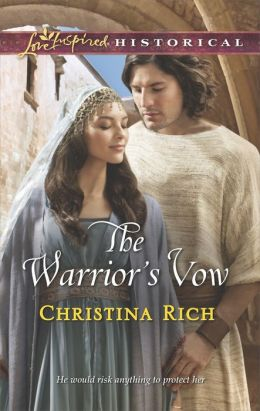 The Warrior's Vow (Love Inspired Historical Series)