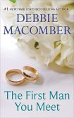 Book Cover Image. Title: The First Man You Meet, Author: Debbie Macomber