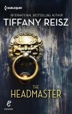 Book Cover Image. Title: The Headmaster, Author: Tiffany Reisz